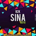 B2K – Mwambie Sina (Refix)