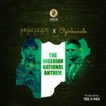 Immaculate Dache – The National Anthem Ft. Oyinkanade