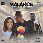 Teddy A – Balance Ft. Iyanya & Bisola