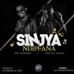 Mr Kagame – Sinjya Ndipfana ft Social Mula