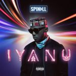 "Spinall Unveils Cover & Track List For New Album  ""Iyanu"""
