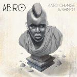 Kato Change – Abiro Ft. Winyo