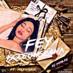 Fey – Isgqebhezana Ft. Professor & DJ Temlaz