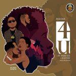 DJ Ecool – 4U Ft Davido x Peruzzi