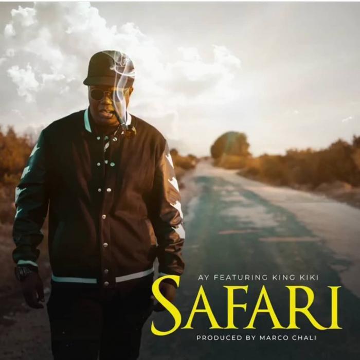 AY – Safari ft. King Kiki