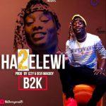 B2K – Hatuelewi
