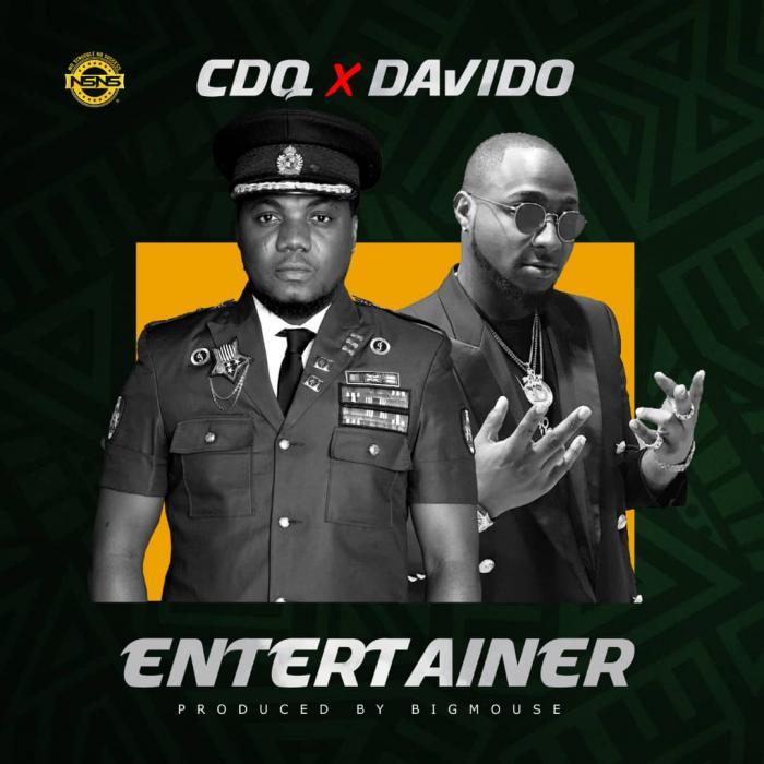 CDQ – Entertainer Ft. Davido