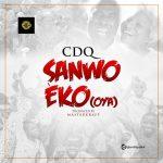 CDQ – Sanwo Eko (Oya)