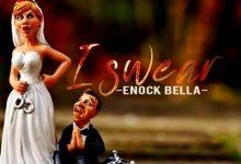 Enock Bella – Swear
