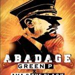 Green P – Abadage ft Ama G The Black