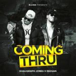 Khaligraph Jones x Redsan – Coming Thru