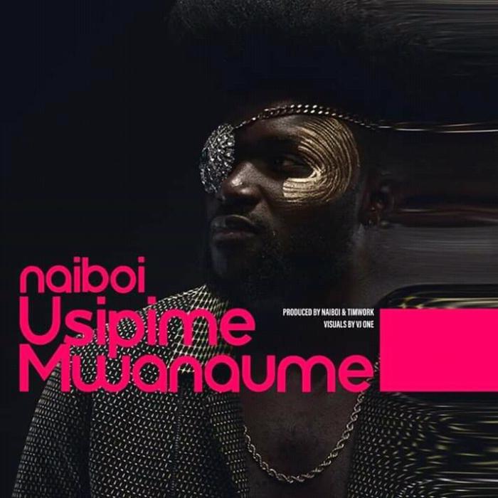 Naiboi – Usipime Mwanaume