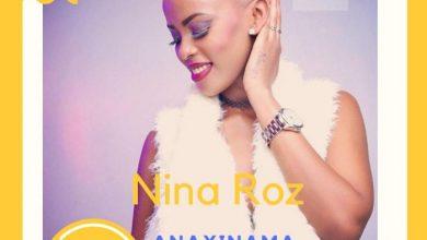 Nina Roz – Anayinama