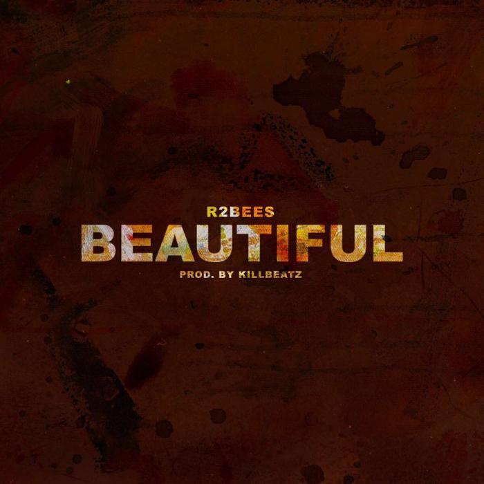 Mp3 Download – R2bees – Beautiful – Naijaturnup