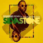 Silvastone – Susannah (Remix) ft. Bisa Kdei & Kwesi Arthur