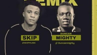 Skip – Blessing (Remix) ft. Duncan Mighty