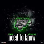 TenTik – Need To Know ft. Victor AD