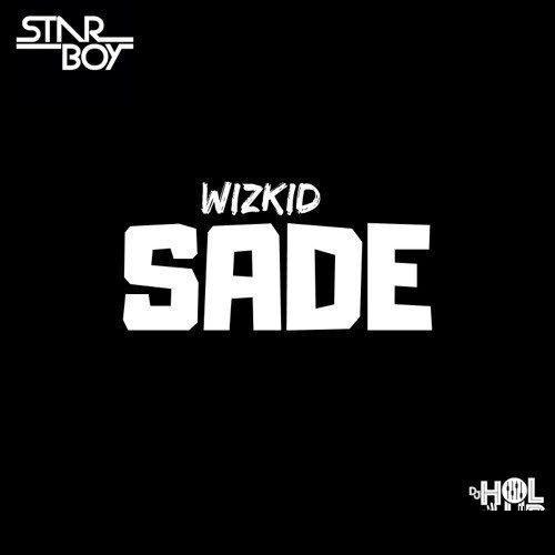 Wizkid – Sade