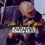 Chemical – Mtoto Wa Mtaa
