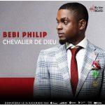 Bebi Philip – Chevalier De Dieu