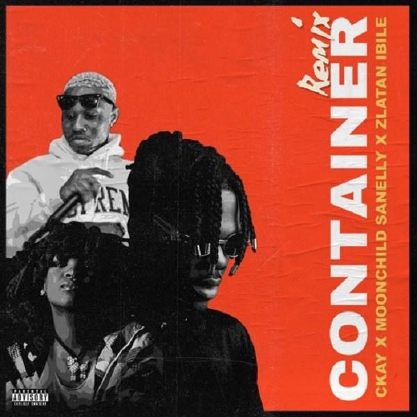 CKay - Container (Remix) ft. Moonchild Sanelly & Zlatan