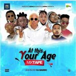 DJ Baddo – At This Your Age Mix