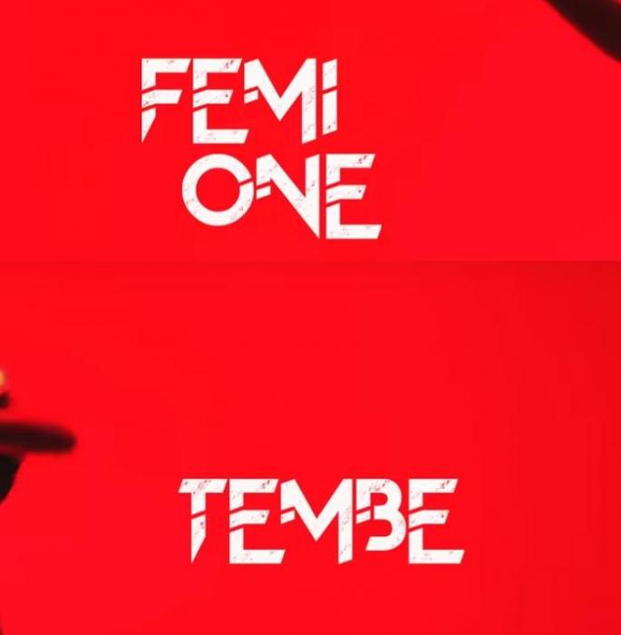 Femi One – Tembe