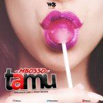 Mbosso – Tamu
