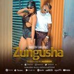 Nedy Music – Zungusha