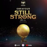 Obrafour – Still Strong ft. E.L
