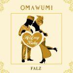 Omawumi – Hold My Baby ft. Falz