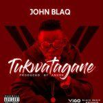 John Black – Tukwatagane