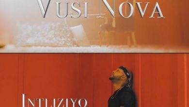 Vusi Nova – Intliziyo