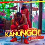 Willy Paul – Kanungo