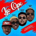 Rahman Jago – Ijo Ope ft. Zlatan X Chinko Ekun X Junior Boy
