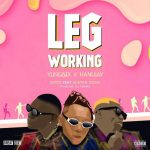 Yung6ix & Hanu Jay – Leg Working Ft. Zlatan