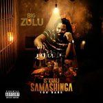Big Zulu – Isikhali Samashinga 100 Bars