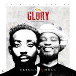 Erigga – Glory (The Genesis) Ft. Nosa