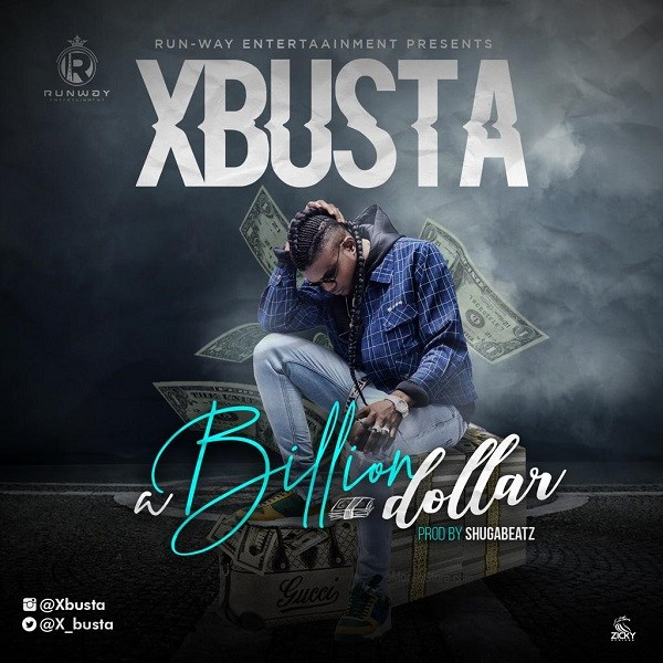 Xbusta - Billion Dollar