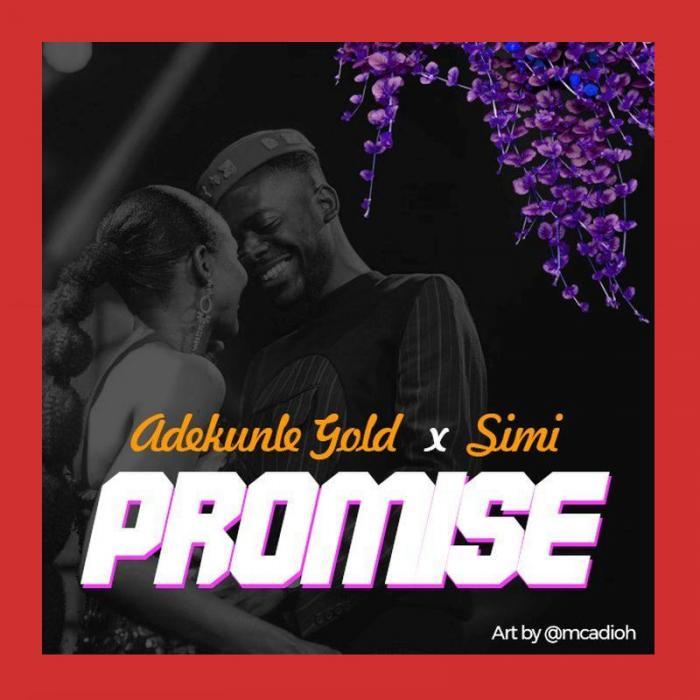 Adekunle Gold – Promise Ft. Simi