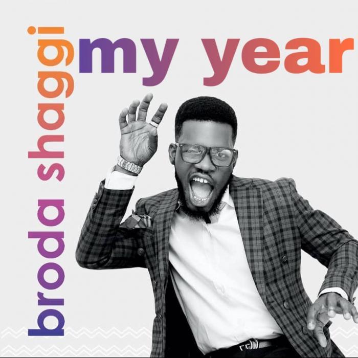 Broda Shaggi – My Year