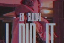 Ex Global – I Did It