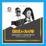 Geosteady X Chosen Becky – Ebisembayo