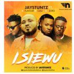 Jaystuntz – Isi Ewu ft. Flavour, CDQ, Zoro
