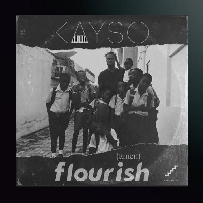 Kayso – Flourish (Amen)