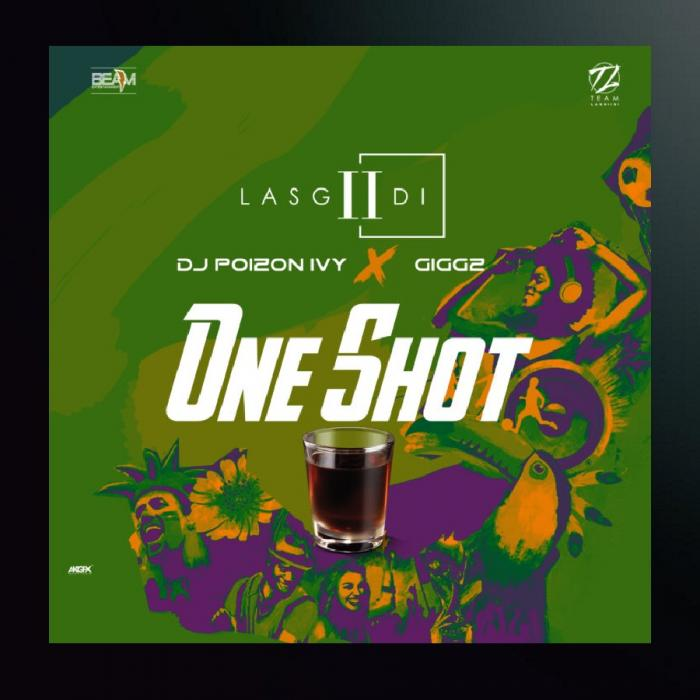 LasGiiDi - One Shot (Groove) Ft. Dj Poizon Ivy & Giggz