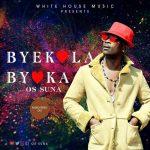Os Suna – Byekola Byoka
