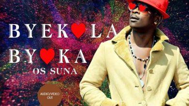 Os Suna - Byekola Byoka