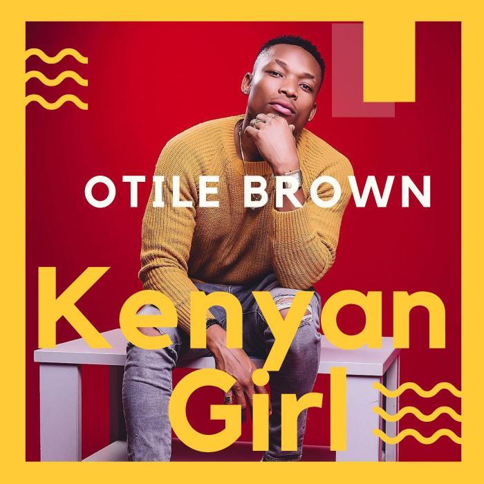 Mp3 Download – Otile Brown – Kenyan Girl – Audio – Naijaturnup
