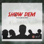 Shaker – Show Dem Ft. Ko-jo Cue, Twitch, Kofi Mole, Sefa
